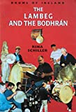 The Lambeg and the Bodhran: Drums of Ireland