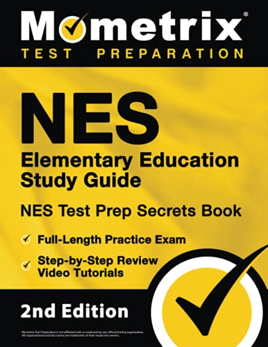 Compare Textbook Prices for NES Elementary Education Study Guide: NES Test Prep Secrets Book, Full-Length Practice Exam, Step-by-Step Review Video Tutorials: []  ISBN 9781516718450 by Bowling, Matthew
