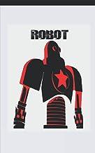 Rocking Red Three Leg Robot Ultimate Dual Working Notebook: Hybrid Half Dot Graph / Half Blank Line Composition Journal