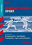 STARK Kompakt-Wissen - Sport Oberstufe - Thorsten Vahl