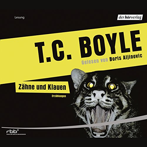 Zähne und Klauen                   By:                                                                                                                                 T.C. Boyle                               Narrated by:                                                                                                                                 Boris Aljinović                      Length: 5 hrs and 29 mins     Not rated yet     Overall 0.0