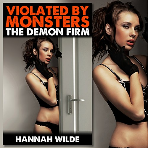 Violated by Monsters: The Demon Firm audiobook cover art