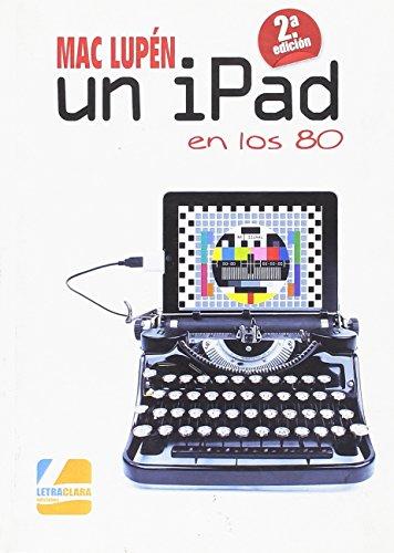 Un iPad en los 80