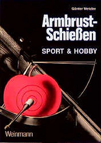 Armbrustschiessen: Sport & Hobby