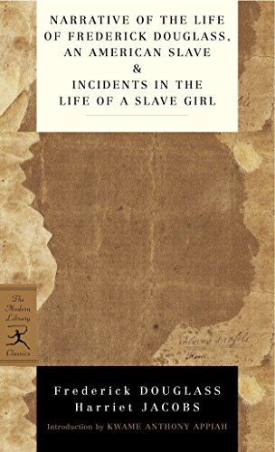Narrative of the Life of Frederick Douglass, an American Slave & Incidents in the Life of a Slave Girl (Modern...