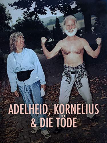 Adelheid, Kornelius und die Töde [OmeU/OmU]