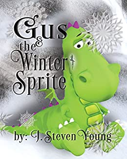 Gus and the Winter Sprite by [J. Steven Young]