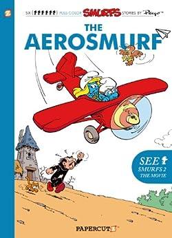 [Peyo]のThe Smurfs #16: The Aerosmurf (The Smurfs Graphic Novels) (English Edition)