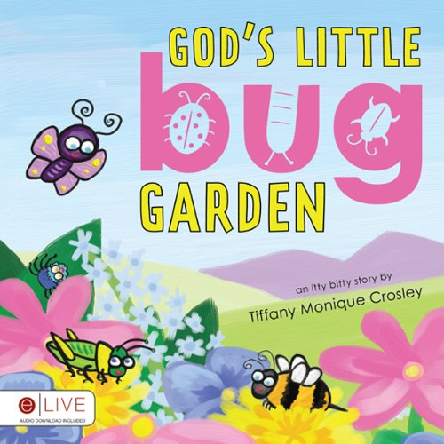 God's Little Bug Garden audiobook cover art
