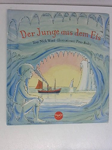 Der Junge aus dem Eis (Das etwas andere Kinderbuch)