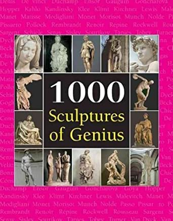 [(1000 Sculptures of Genius )] [Author: Patrick Bade] [Aug-2007]