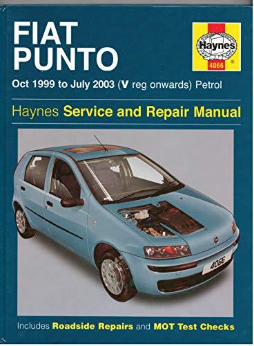 Fiat Punto Petrol Service and Repair Manual: Oct 1999 to July 2003 (Haynes Service and Repair Manuals)