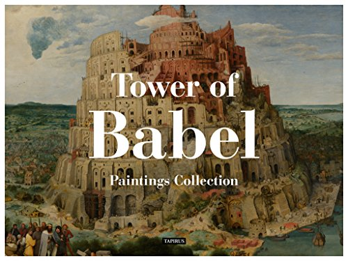Tower Of Babel Paintings Collection Kindle Edition By Tapirus Bruegel Pieter Arts Photography Kindle Ebooks Amazon Com