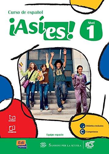 Asi es. Per la Scuola media! Con e-book. Con espansione online: 1