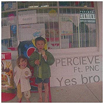 Yes Bro (feat. PNC)