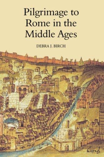 Pilgrimage to Rome in the Middle Ages: Continuity and...