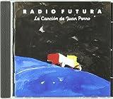 Cancion de Juan Perro.Radio Futura