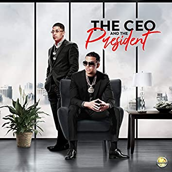 The Ceo & The President