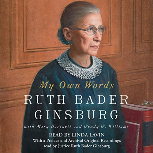 My Own Words Audiobook By Ruth Bader Ginsburg, Mary Hartnett, Wendy W. Williams cover art