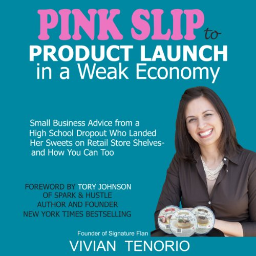 Pink Slip to Product Launch in a Weak Economy audiobook cover art