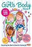The Girls Body Book: Third Edition: Everything You Need to Know for Growing Up YOU
