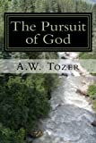 The Pursuit of God (New Christian Classics Library)
