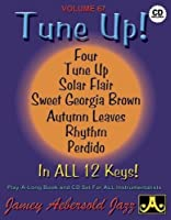 Tune Up: In All 12 Keys (Jazz Play-A-Long for All Instrumentalists)