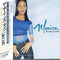 Boy Is Mine by Monica