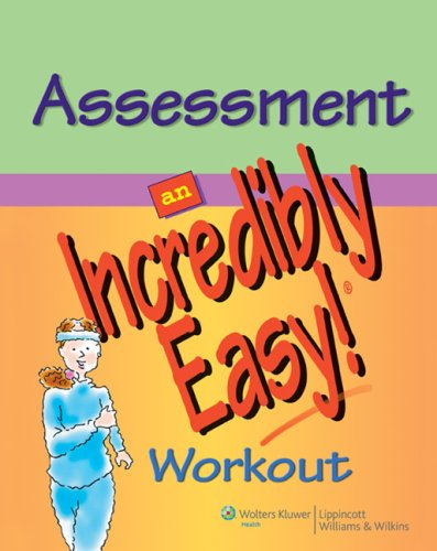 Assessment: An Incredibly Easy! Workout (Made Incredibly Easy!)