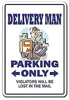 Delivery Man Parking Only ティンサイン ポスター ン サイン プレート ブリキ看板 ホーム バーために