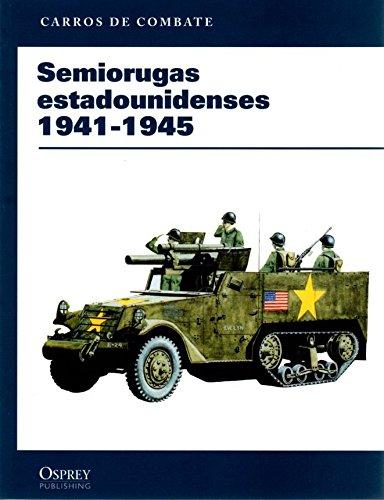 SEMIORUGAS ESTADOUNIDENSES 1941-1945