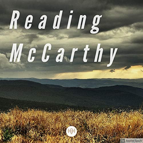 Episode 6: McCarthy and Southern Literature with Bryan Giemza Podcast By  cover art