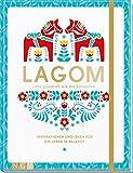Lagom - Lebe glücklich wie die Schweden: Inspirationen und Ideen für ein Leben in Balance - Susanne Schaller