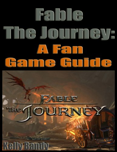 Fable the Journey: A Fan Game Guide (English Edition)