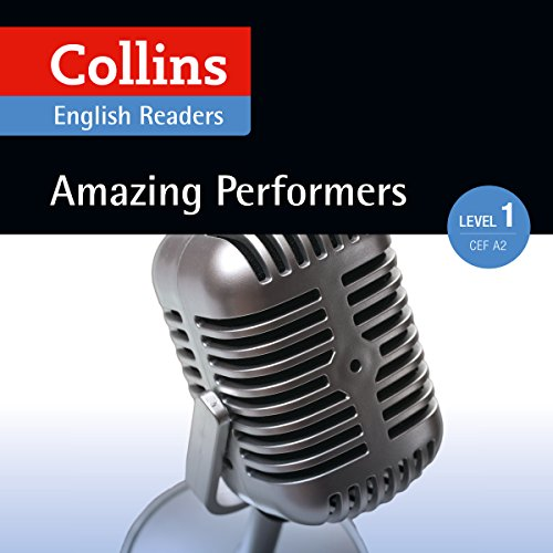 Amazing Performers: A2 (Collins Amazing People ELT Readers) audiobook cover art