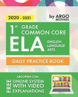 1st Grade Common Core ELA (English Language Arts): Daily Practice Workbook | 300+ Practice Questions and Video Explanation...