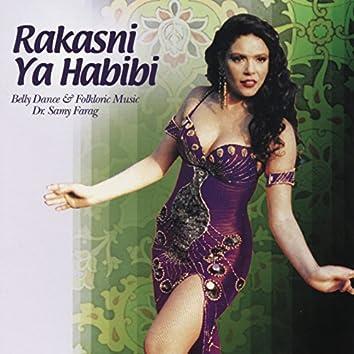 Rakasni Ya Habibi: Belly Dance and Folkloric Music
