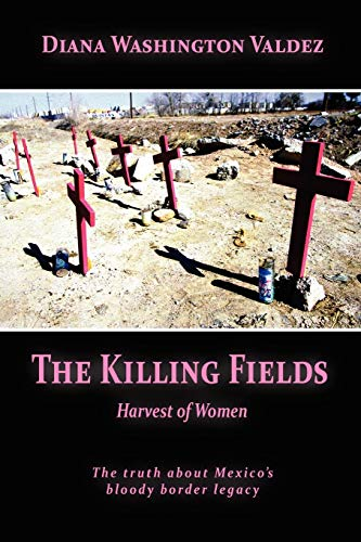 The Killing Fields: Harvest of Women