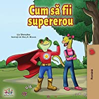 Being a Superhero (Romanian Edition) (Romanian Bedtime Collection)