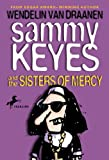 Sammy Keyes and the Sisters of Mercy (Sammy Keyes (Pb))