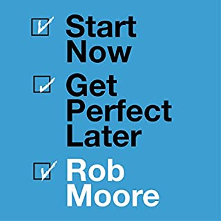 Start Now. Get Perfect Later. audiobook cover art