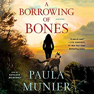A Borrowing of Bones     A Mystery              By:                                                                                                                                 Paula Munier                               Narrated by:                                                                                                                                 Kathleen McInerney                      Length: 11 hrs and 58 mins     242 ratings     Overall 4.4