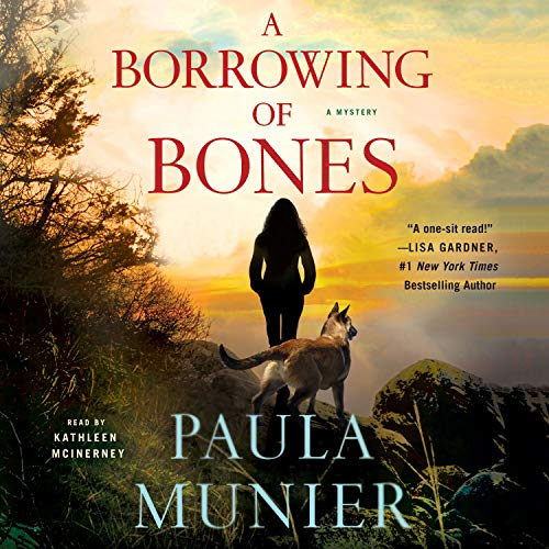 A Borrowing of Bones     A Mystery              By:                                                                                                                                 Paula Munier                               Narrated by:                                                                                                                                 Kathleen McInerney                      Length: 11 hrs and 58 mins     267 ratings     Overall 4.4