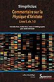Simplicius - Commentaire sur la Physique d'Aristote Livre II, ch. 1-3