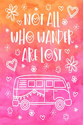 Not All Who Wander Are Lost Camping Journal - Blank Lined...