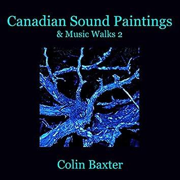 Canadian Sound Paintings & Music Walks 2