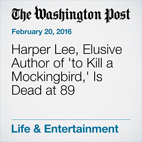 『Harper Lee, Elusive Author of 'To Kill a Mockingbird,' Is Dead at 89』のカバーアート