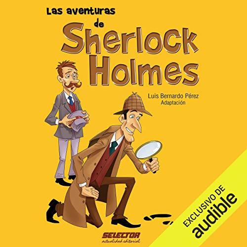 Las aventuras de Sherlock Holmes [The Adventures of Sherlock Holmes] audiobook cover art