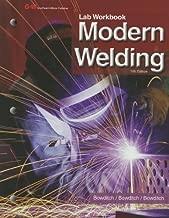 Modern Welding Lab Manual/Workbook by William A. Bowditch (2012-09-13)