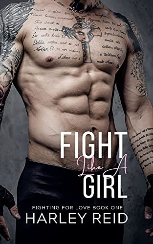 Fight Like A Girl: An Opposites Attract Romance (Fighting For Love)